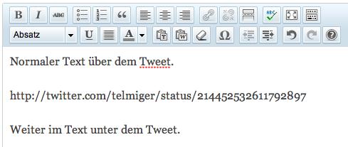 Tweet-URL zischen normalen Textzeilen im WordPress-Editor.